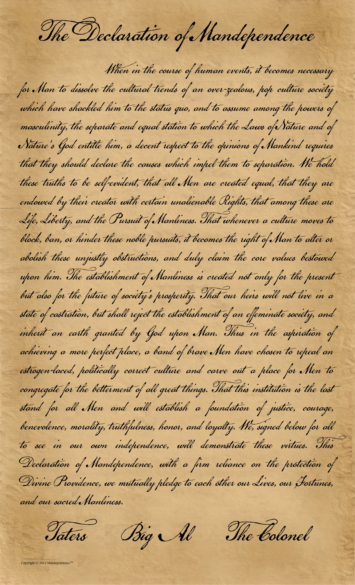 The Declaration of Mandependence The Declaration of Mandependence photo